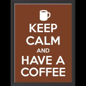 Adesivo Keep Calm and Have a Coffee
